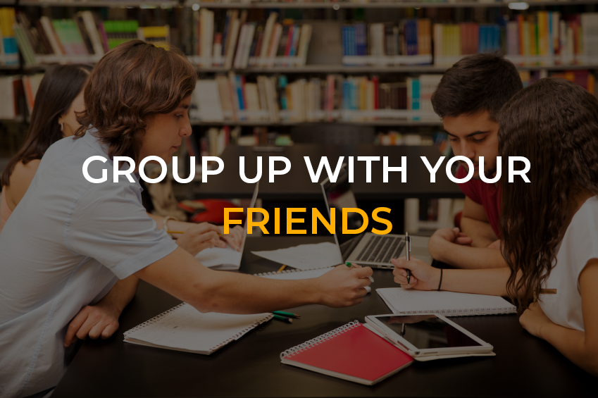 Group up with your friends